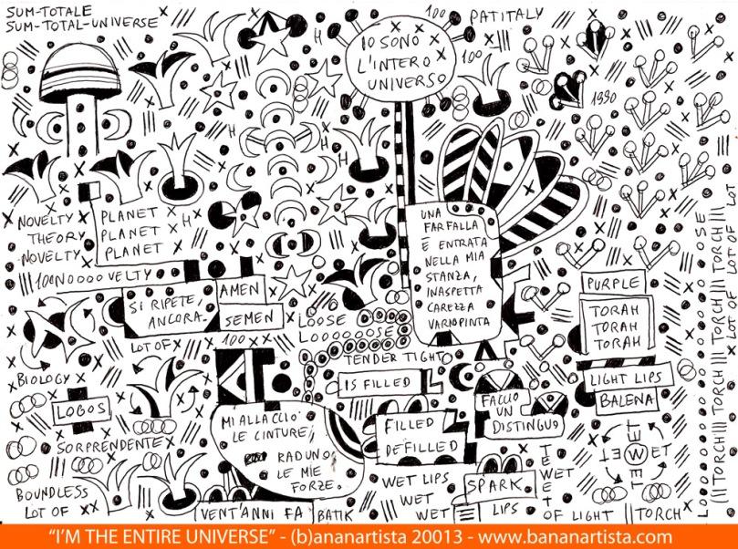 """I'M THE ENTIRE UNIVERSE"" - mixed media on A4 paper - (b)ananartista orgasmo SBUFF - www.bananartista.com"