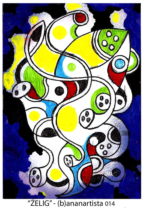 dipinto astratto del pittore e performer (b)ananartista per i 18 anni di Zelig, il famoso spettacolo di cabaret - tecnica mista su volantino promozionale - www.bananartista.com
