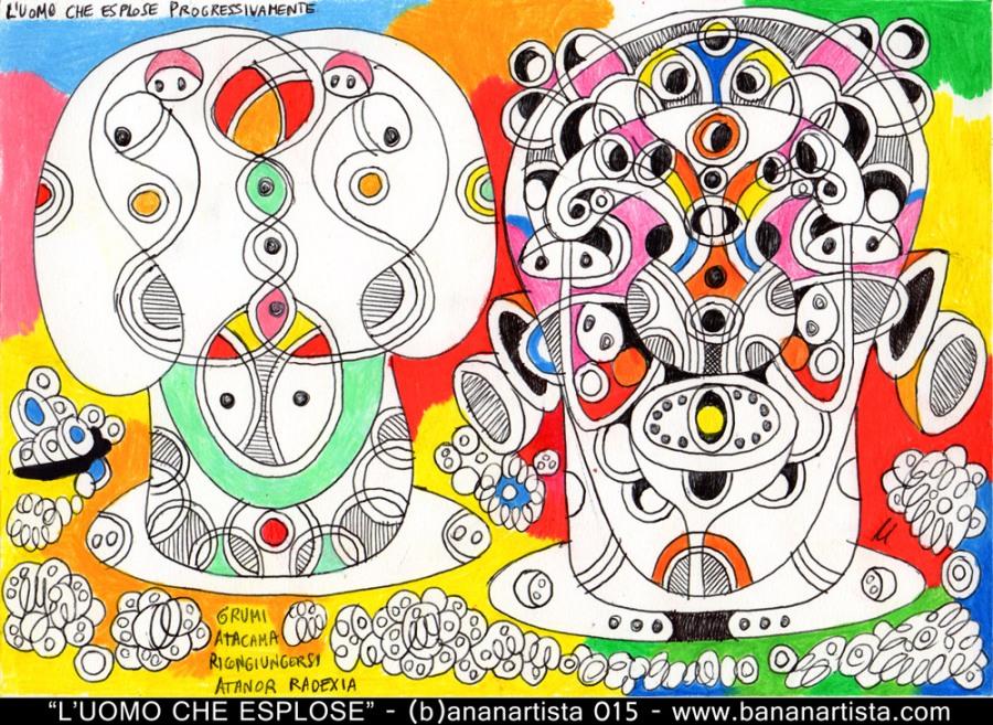 L'UOMO CHE ESPLOSE PROGRESSIVAMENTE disegno espressionista surrealista di (b)ananartista orgasmo sbuff