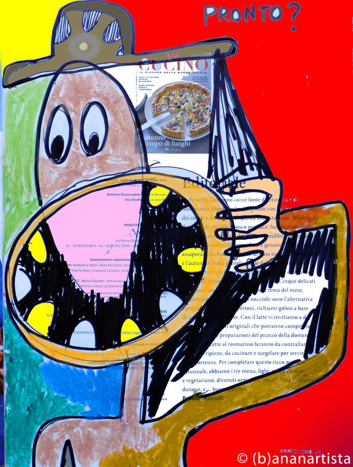 UNA CHIAMATA MOLTO URGENTE  disegno di (b)ananartista sbuff © 2015 all rights reserved