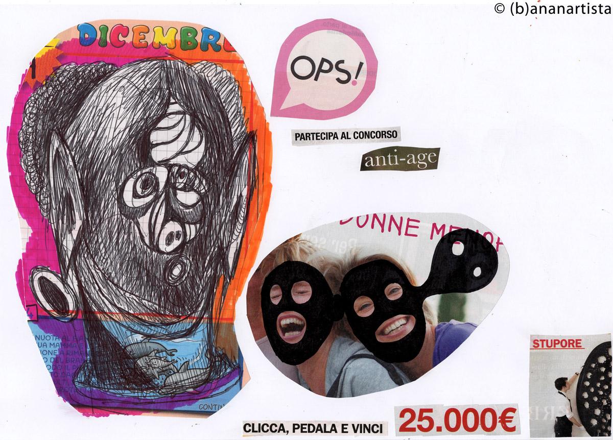 PARTECIPA AL CONCORSO ANTI-AGE collage by (b)ananartista sbuff © 2015 all rights reserved