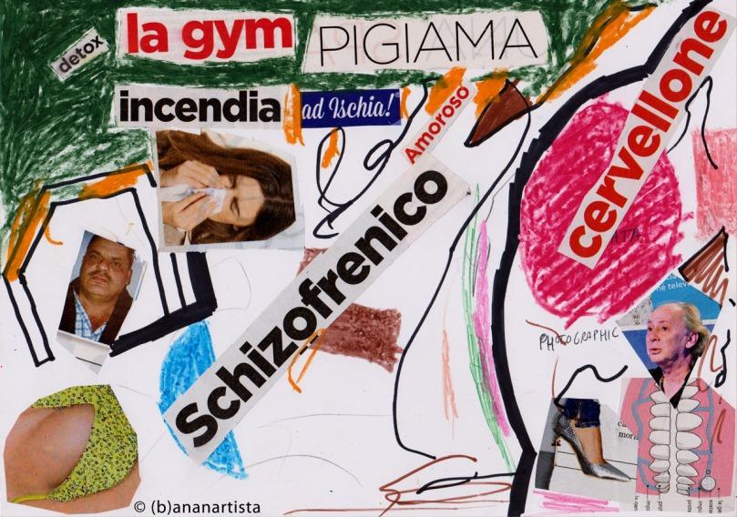 LA GYM PIGIAMA INCENDIA AD ISCHIA AMOROSO SCHIZOFRENICO CERVELLONE opera d'arte collage by (b)ananartista SBUFF