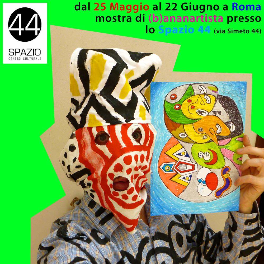 (b)ananartista mostra spazio 44 roma
