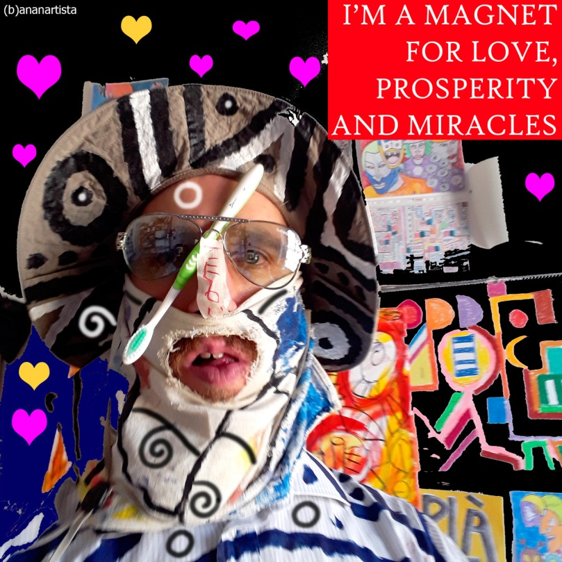 I'm a magnet for love prosperity miracles affirmation selfie (b)ananartista sbuff