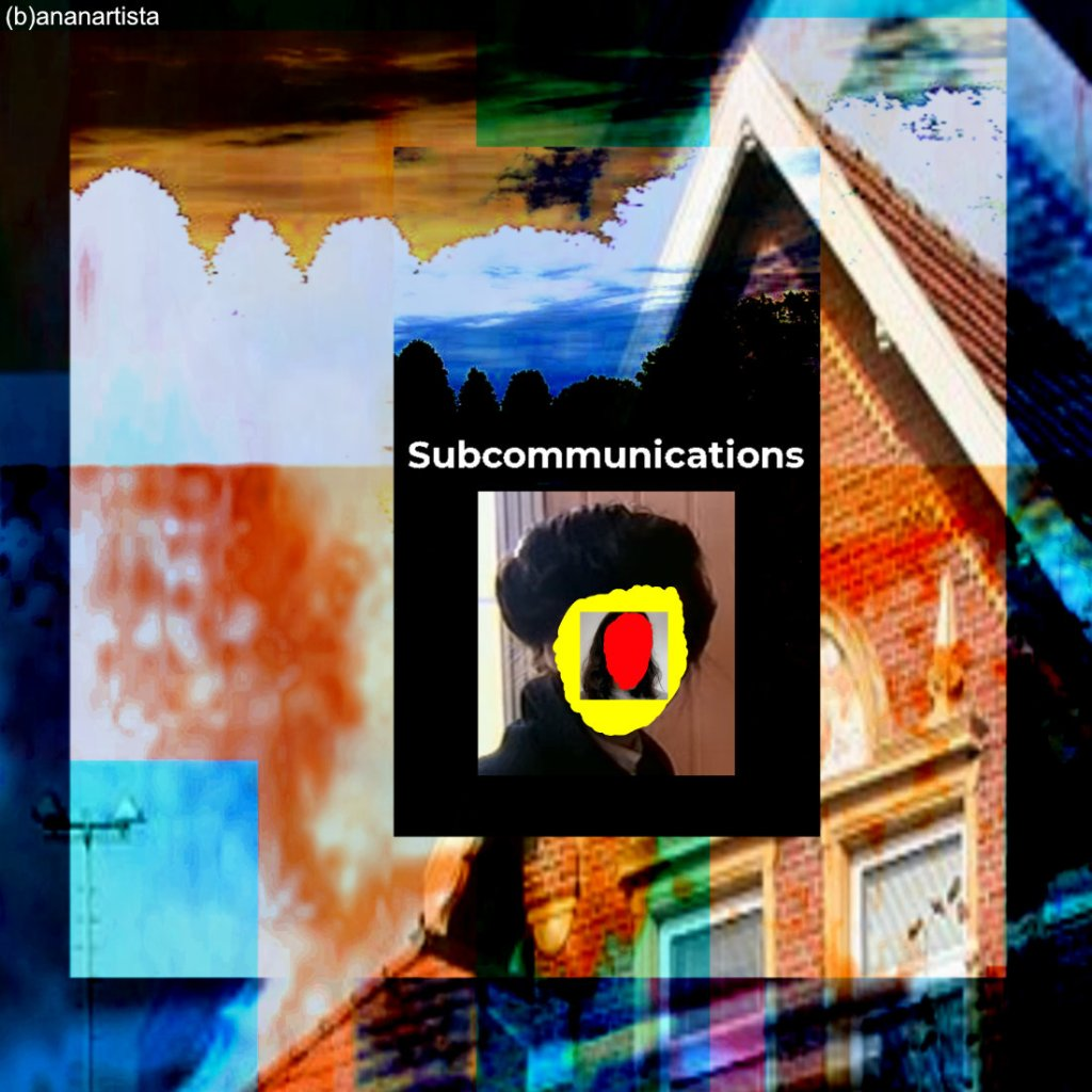 subcommunications collage di (b)ananartista sbuff
